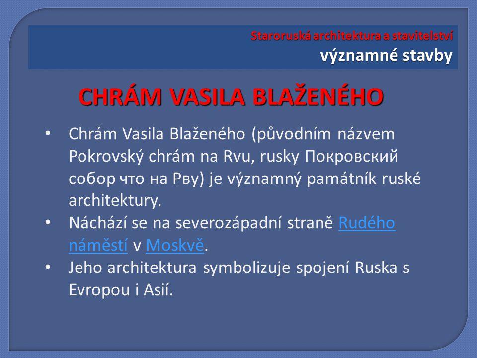 Chrám byl vyzdvižen v letech 1555-1560 na příkaz Ivana Hrozného jako připomínka vítězství nad kazanským chánem.15551560 Architektem byl podle jedné verze Postnik Jakovlev, podle jiné verze jsou architekty dvě osoby - Barma a Postnik.