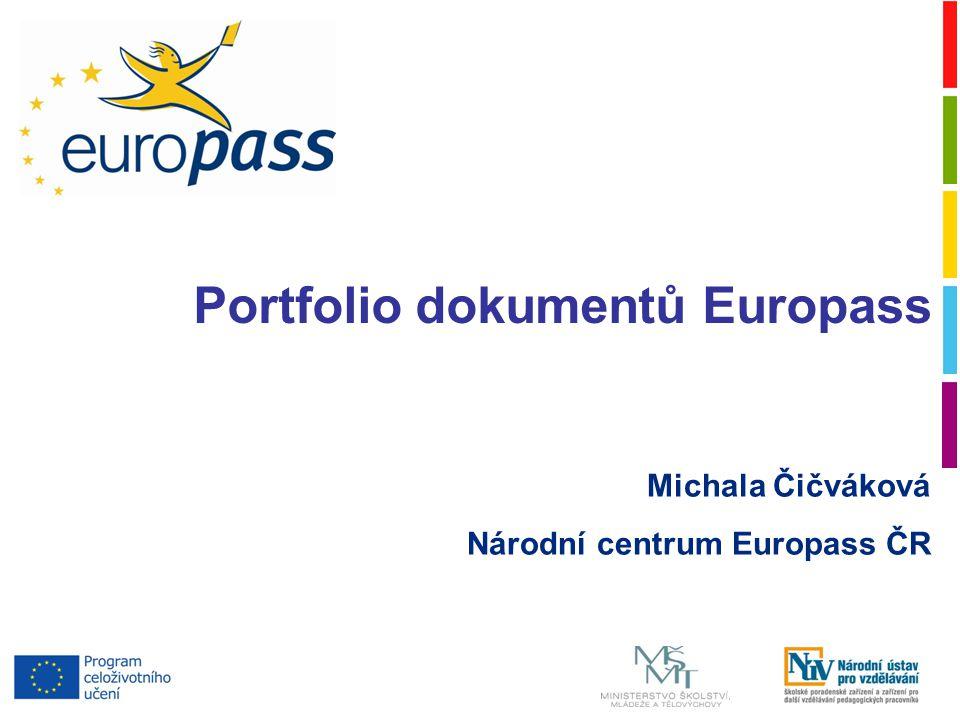 Michala Čičváková Národní centrum Europass ČR Portfolio dokumentů Europass