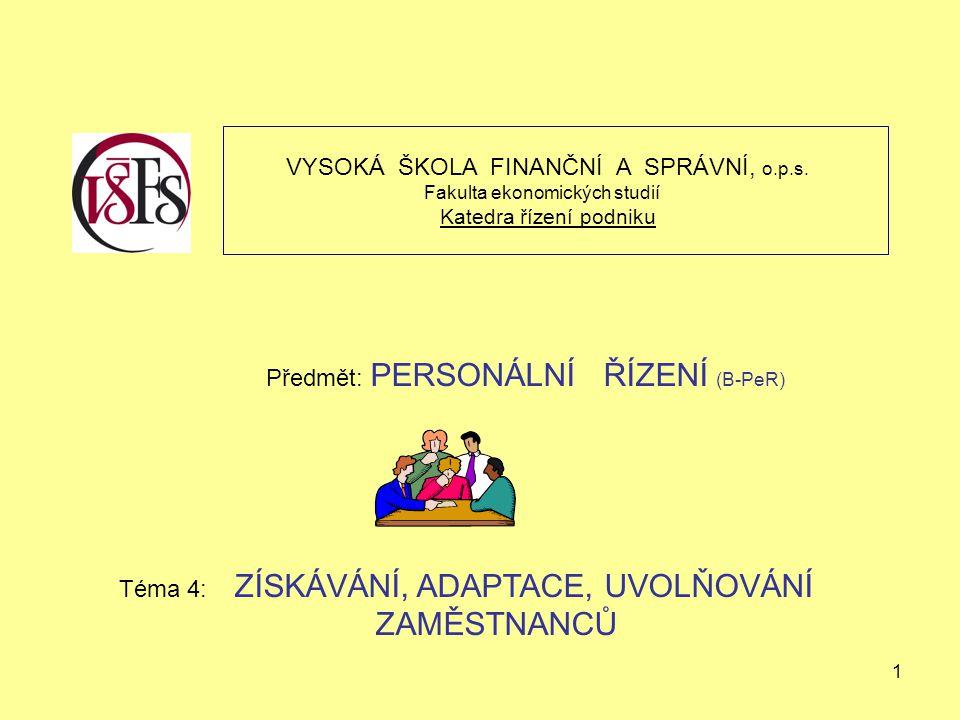 1 VYSOKÁ ŠKOLA FINANČNÍ A SPRÁVNÍ, o.p.s.