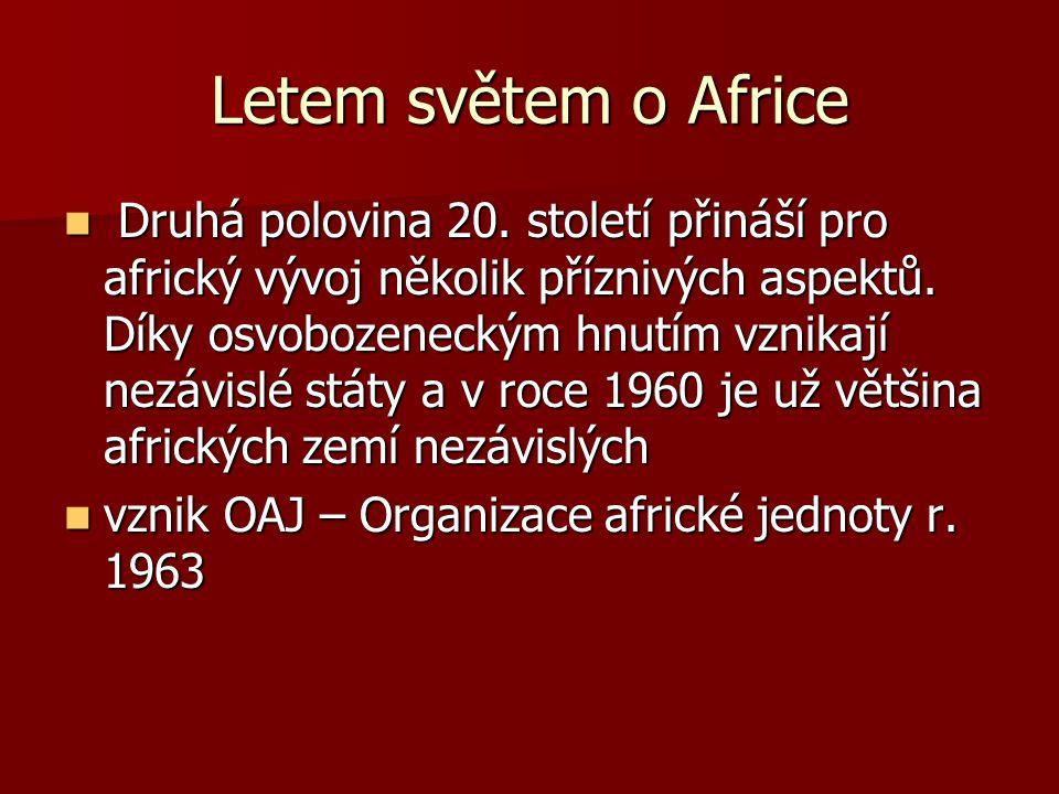 Letem světem o Africe Druhá polovina 20.