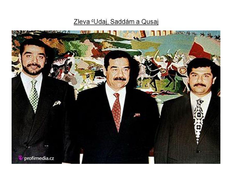 Zleva c Udaj, Saddám a Qusaj