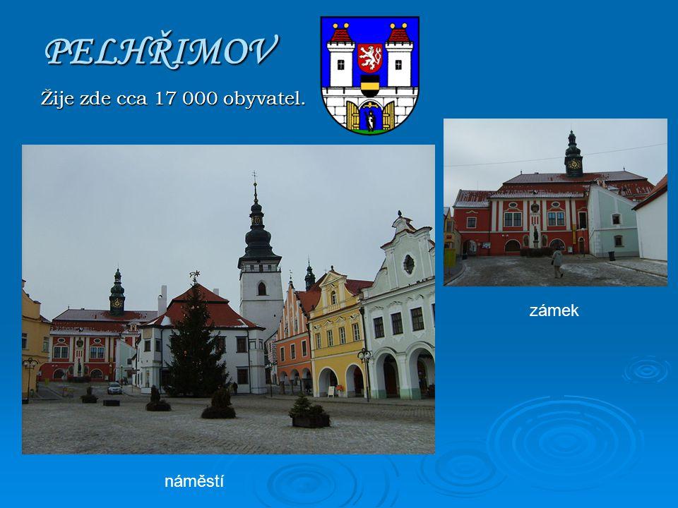 PELHŘIMOV Žije zde cca 17 000 obyvatel. náměstí zámek