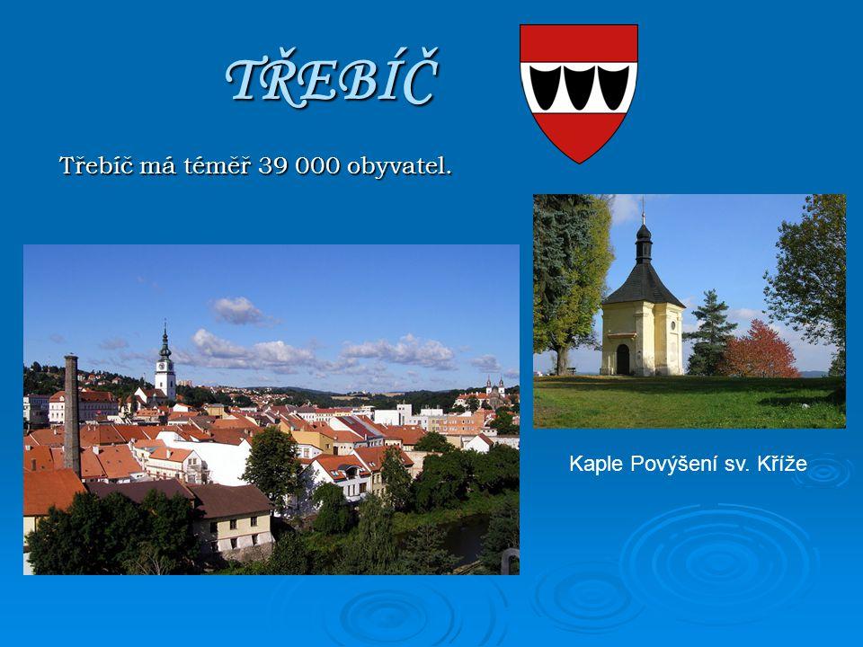 TŘEBÍČ Třebíč má téměř 39 000 obyvatel. Kaple Povýšení sv. Kříže
