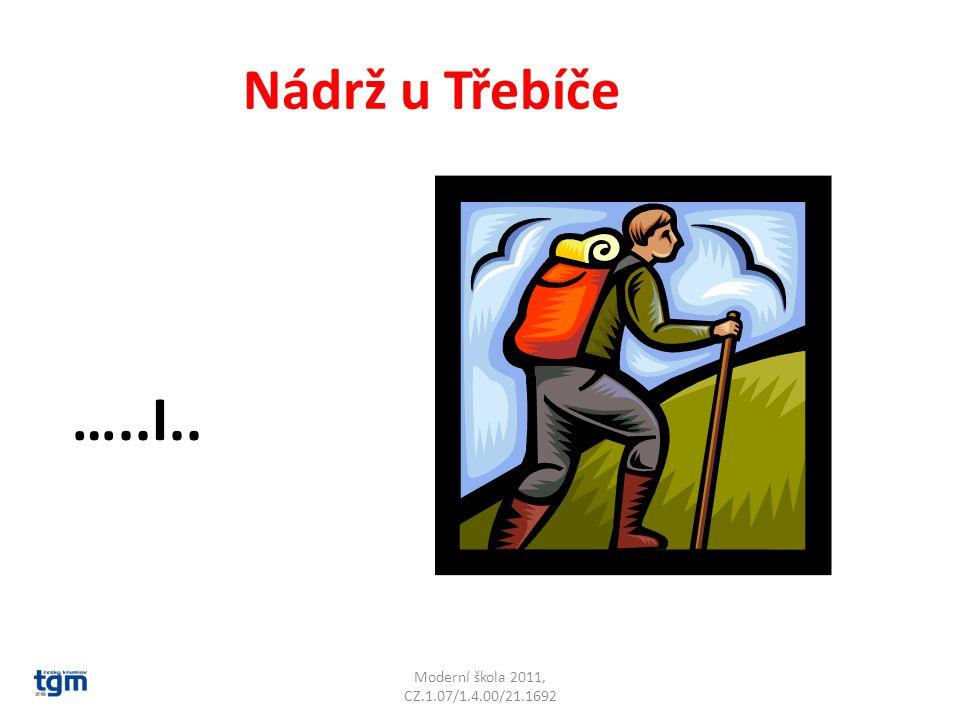 Moderní škola 2011, CZ.1.07/1.4.00/21.1692 Nádrž u Třebíče …..I.. Dalešice