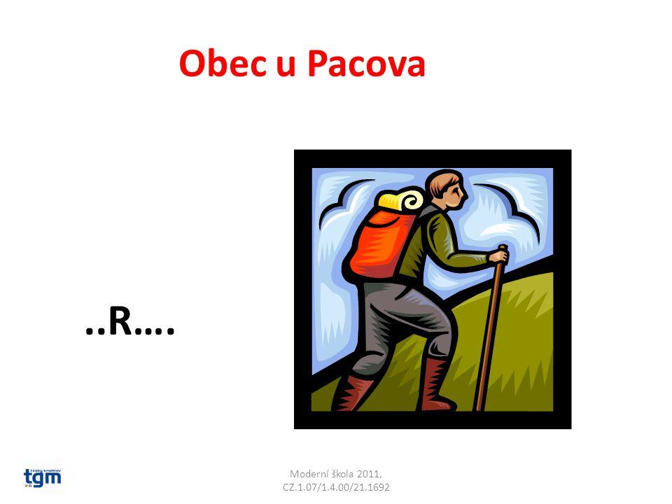 Moderní škola 2011, CZ.1.07/1.4.00/21.1692 Obec u Pacova..R…. Obrataň