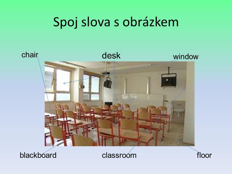 Spoj slova s obrázkem chair desk window blackboardfloorclassroom