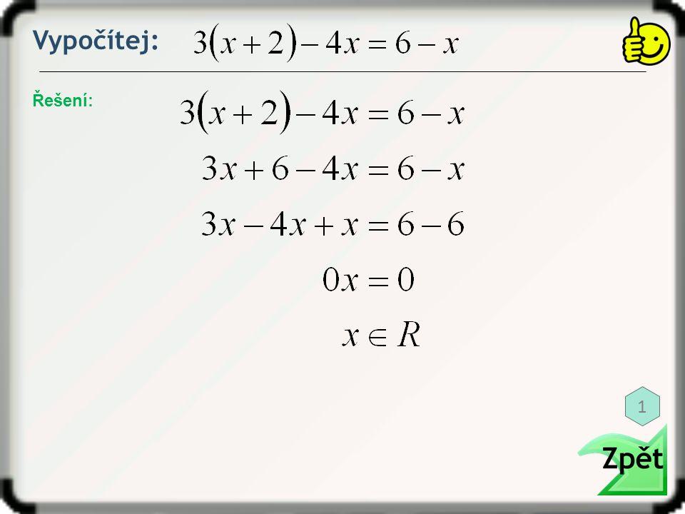 Vypočítej: Řešení: 12