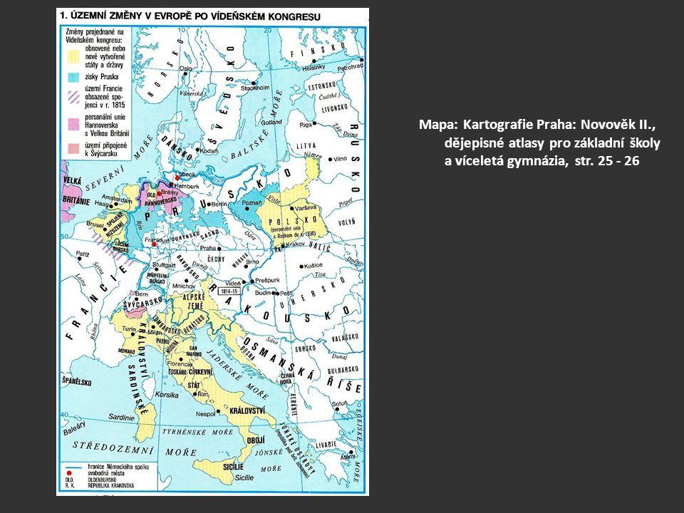 Mapa: Kartografie Praha: Novověk II., dějepisné atlasy pro základní školy a víceletá gymnázia, str. 25 - 26