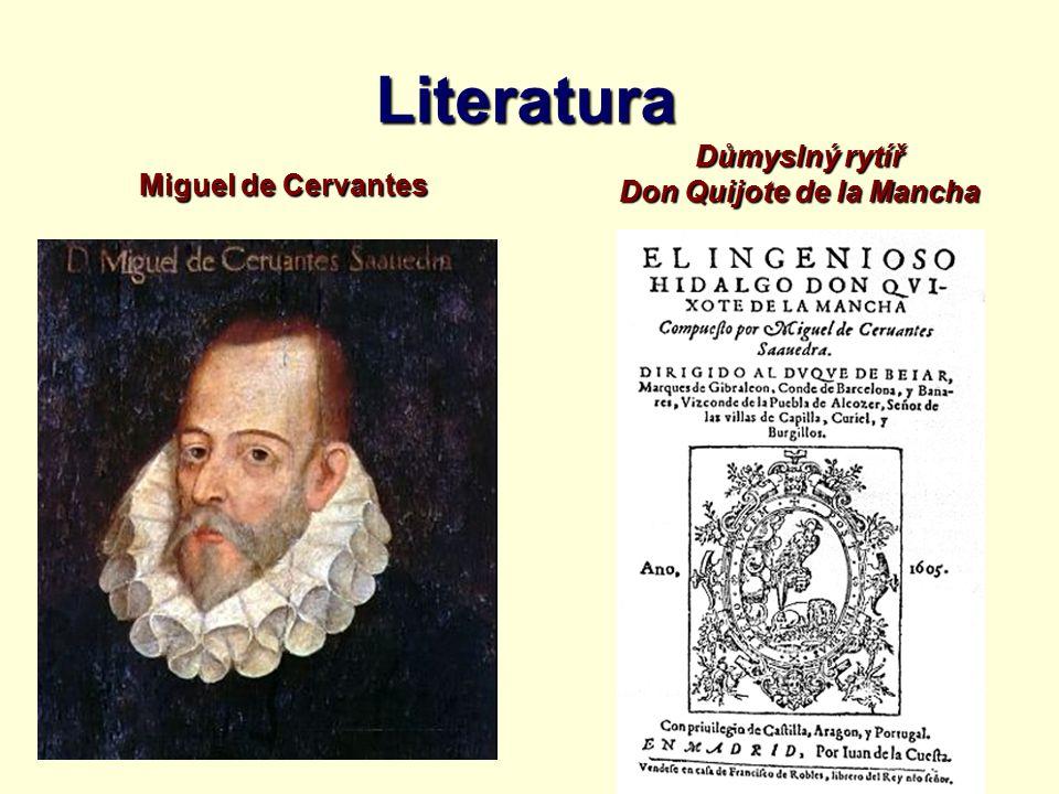 Literatura Miguel de Cervantes Důmyslný rytíř Don Quijote de la Mancha