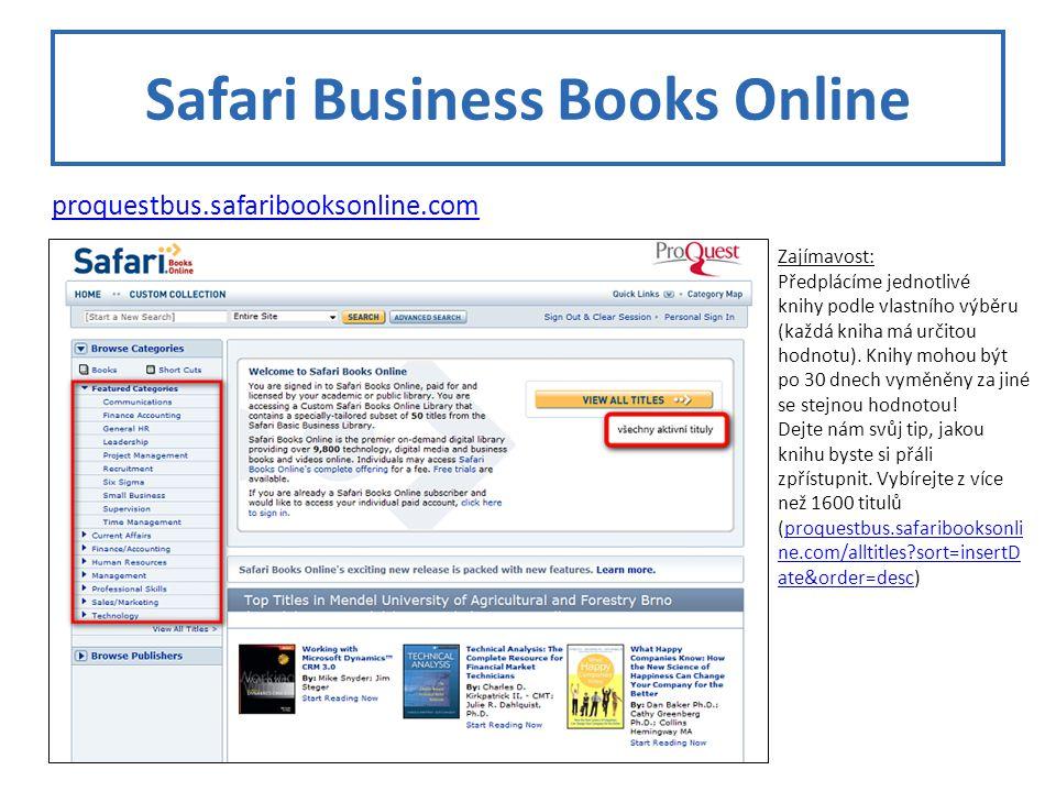 Safari Business Books Online Zajímavost: Předplácíme jednotlivé knihy podle vlastního výběru (každá kniha má určitou hodnotu).