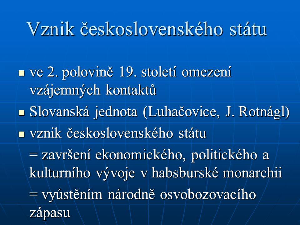 ve 2. polovině 19. století omezení vzájemných kontaktů ve 2. polovině 19. století omezení vzájemných kontaktů Slovanská jednota (Luhačovice, J. Rotnág