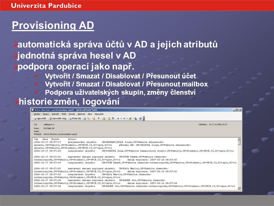  automatická správa účtů v AD a jejich atributů  jednotná správa hesel v AD  podpora operací jako např.