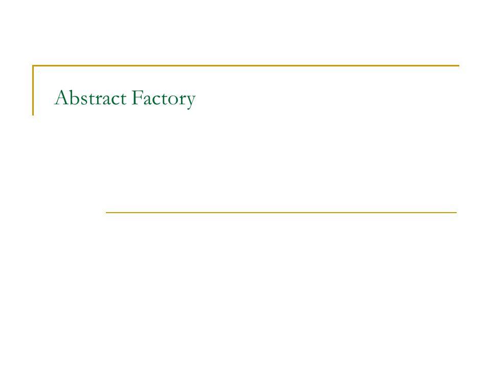 Abstract Factory – bludiště Potomci implementují specializace jednotlivých komponent Továrna zajišťuje konzistenci komponent  RoomWithABomb má kolem sebe BombedWalls class EnchantedMazeFactory: public MazeFactory { public: virtual Room* MakeRoom(int n) const { return new EnchantedRoom(n, CastSpell()); } virtual Door* MakeDoor(Room* r1, Room* r2) const { return new DoorNeedingSpell(r1, r2); } protected: Spell* CastSpell() const; }; class BombedMazeFactory: public MazeFactory { public: virtual Wall* MakeWall() const { return new BombedWall; } virtual Room* MakeRoom(int n) const { return new RoomWithABomb(n); } };