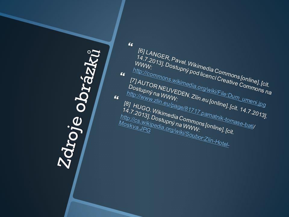 Zdroje obrázk ů  [6] LANGER, Pavel. Wikimedia Commons [online]. [cit. 14.7.2013]. Dostupný pod licencí Creative Commons na WWW: http://commons.wikime