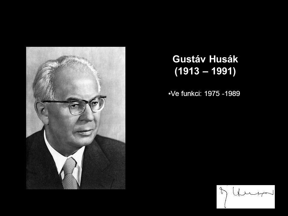 Gustáv Husák (1913 – 1991) Ve funkci: 1975 -1989