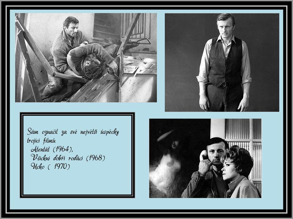 . Přestože první film Mstitel natočil v roce 1959, jeho opravdovým velkým vstupem na filmové plátno byla role nadporučíka Krále v Atentátu Jiřího Sequense.