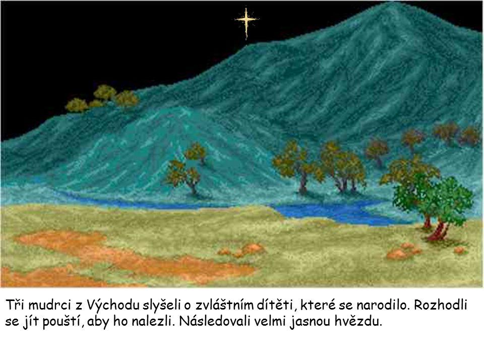 Nikdo však nevěděl, kde dítě je.Mudrci se otázali krále Heroda.