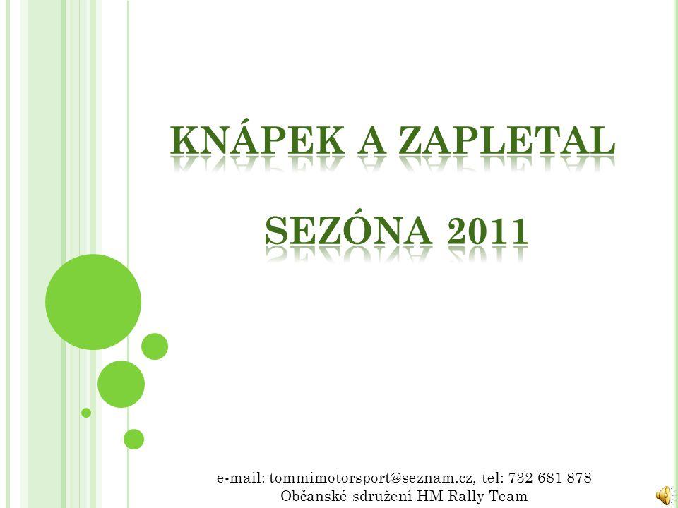 e-mail: tommimotorsport@seznam.cz, tel: 732 681 878 Občanské sdružení HM Rally Team