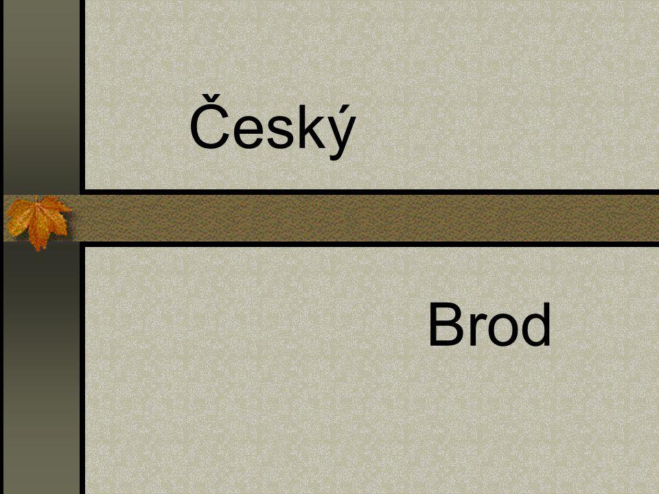 Test 1) Kdy bylo založeno město Český Brod a) ve 12.století b) ve 20.století c) v roce 2005