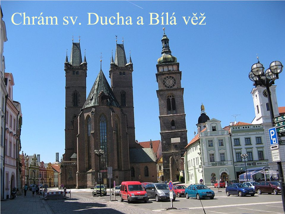 Chrám sv. Ducha a Bílá věž