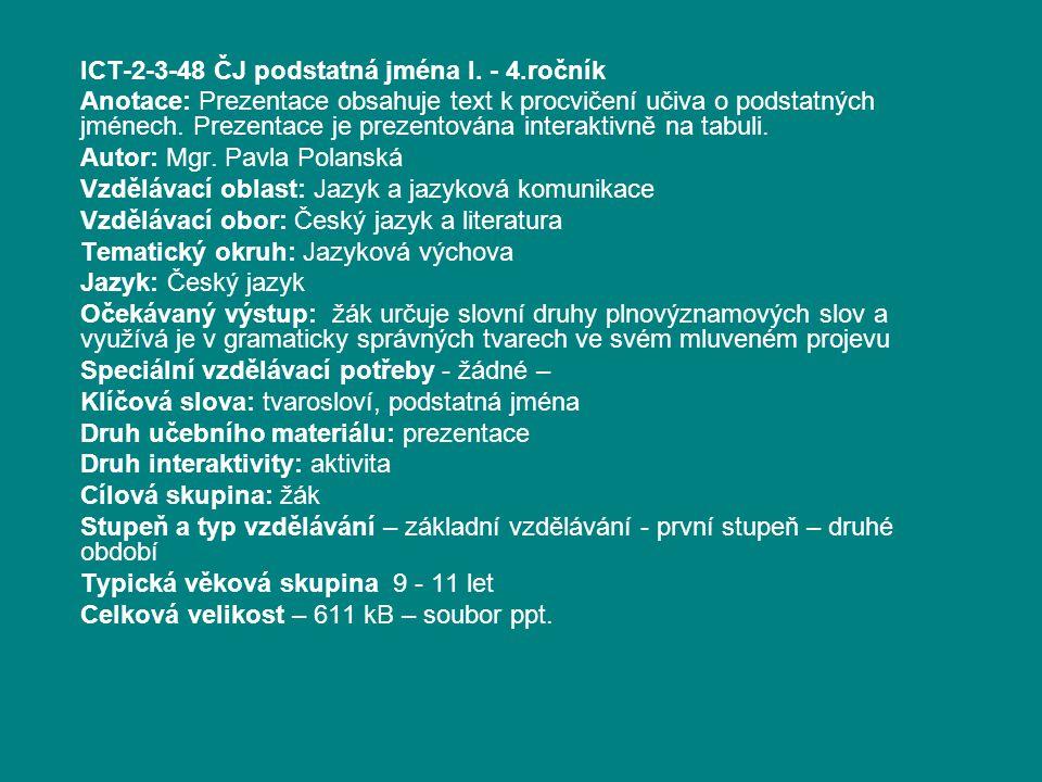 ICT-2-3-48 ČJ podstatná jména I.