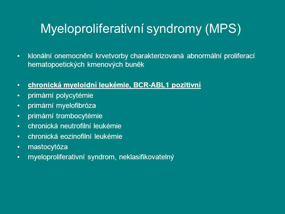 Myeloproliferativní syndromy (MPS) klonální onemocnění krvetvorby charakterizovaná abnormální proliferací hematopoetických kmenových buněk chronická m