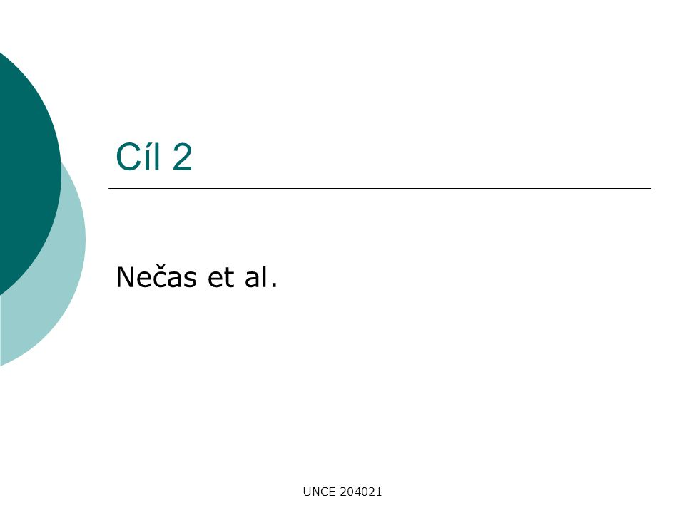 UNCE 204021 Cíl 2 Nečas et al.