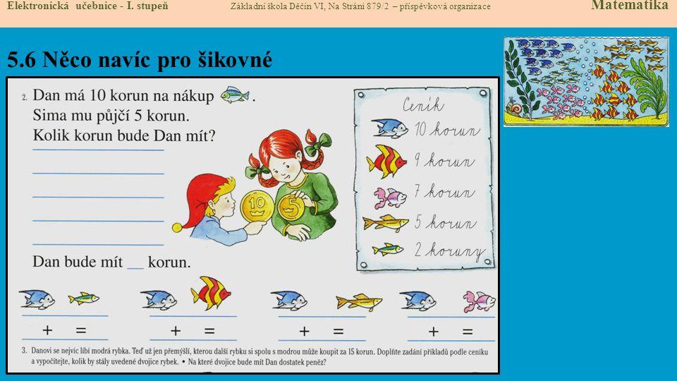 5.6 Něco navíc pro šikovné Elektronická učebnice - I.