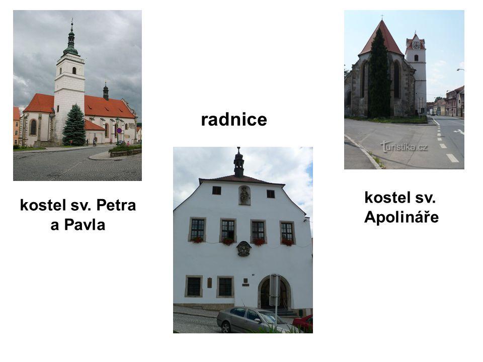 radnice kostel sv. Petra a Pavla kostel sv. Apolináře