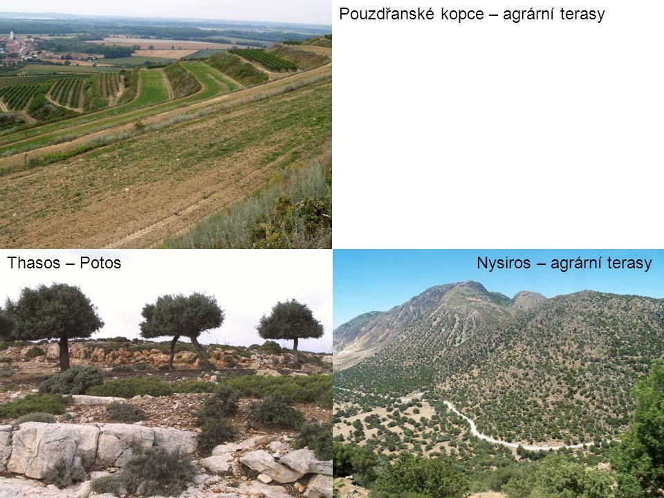 Pouzdřanské kopce – agrární terasy Nysiros – agrární terasyThasos – Potos