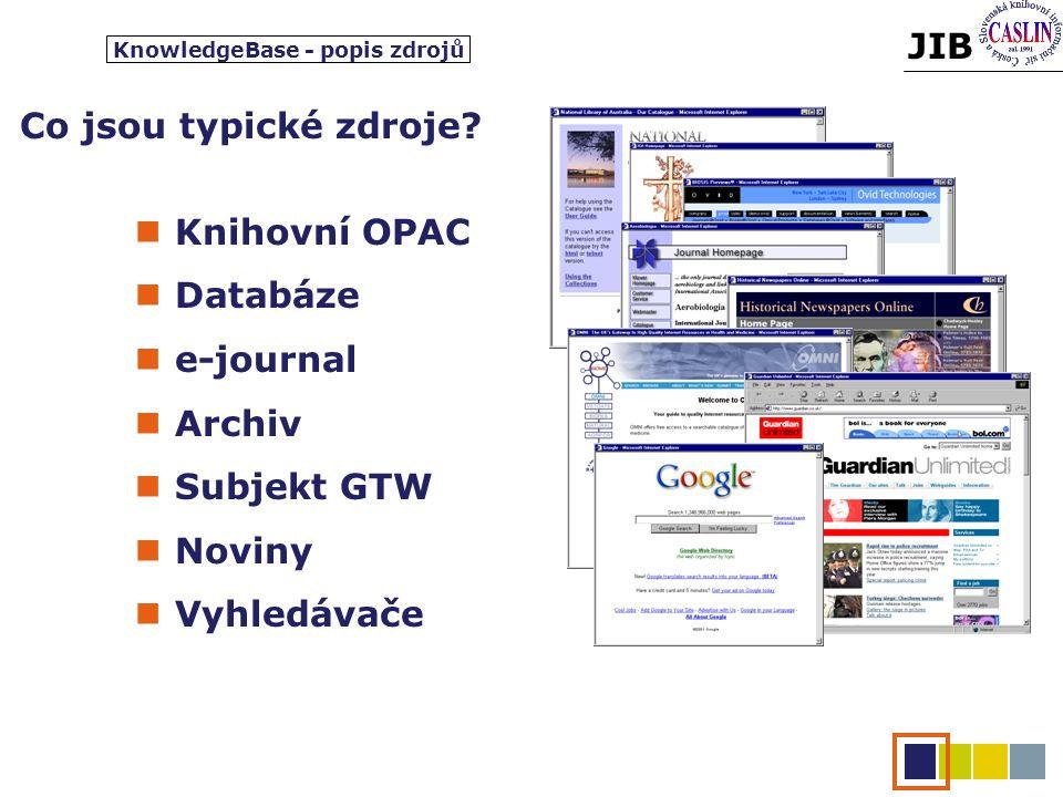 JIB Co jsou typické zdroje.