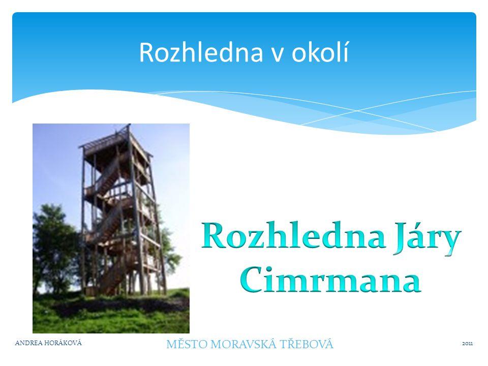 HRADY A ZÁMKY V OKOLÍ 2011 ANDREA HORÁKOVÁ MĚSTO MORAVSKÁ TŘEBOVÁ