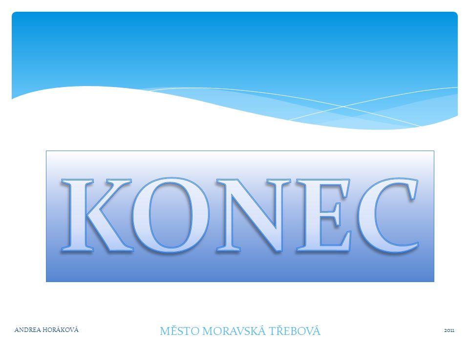 Ve které době vznikla Moravská Třebová a)1 270 b)2 000 c)2 876 2011ANDREA HORÁKOVÁ MĚSTO MORAVSKÁ TŘEBOVÁ
