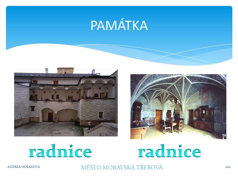 Osobnost města 2011ANDREA HORÁKOVÁ MĚSTO MORAVSKÁ TŘEBOVÁ