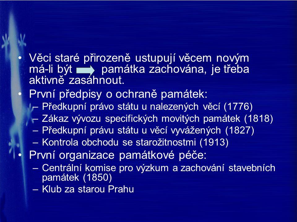 Návrh zákona o památkové péči (1911) Ochrana památek prostřednictvím politických úřadů, které měly být vázány odborným posudkem památkových úřadů Likvidace, prodej a zastavení památek jen se souhlasem Ministerstva kultu a vyučování Možnost vyvlastnění památky Pozitivní motivace – v případě odstoupení od nevhodné přestavby památky možnost osvobození od činžovní a domovní daně na 12 let Povinnosti nálezce archeologické památky Sankce – peněžité tresty, v závažných případech trest podle trestního zákona Zákon nebyl přijat