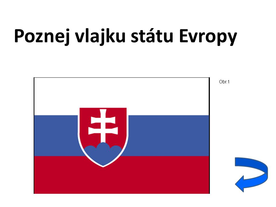 Poznej vlajku státu Evropy Obr.1