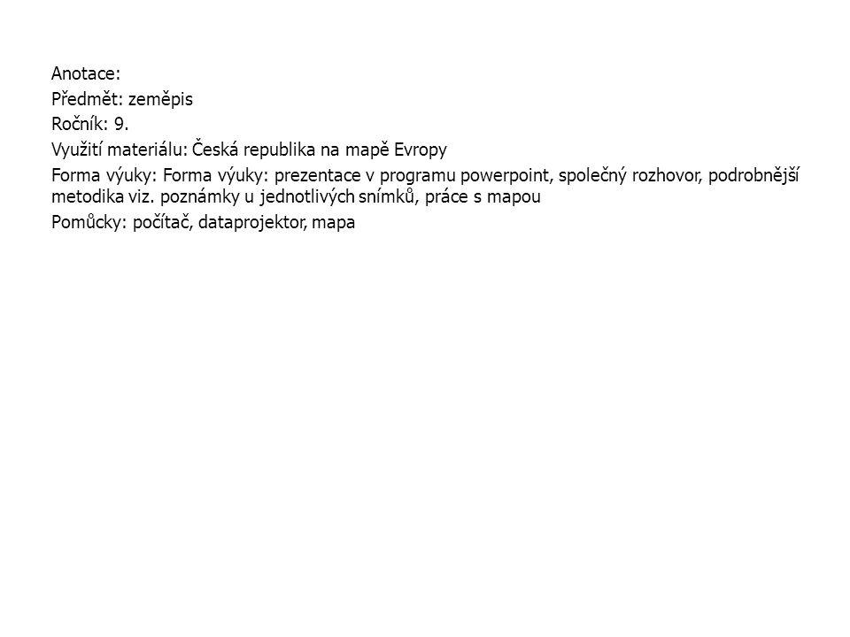 Otázky k vypracování 6. Rozloha České republiky?