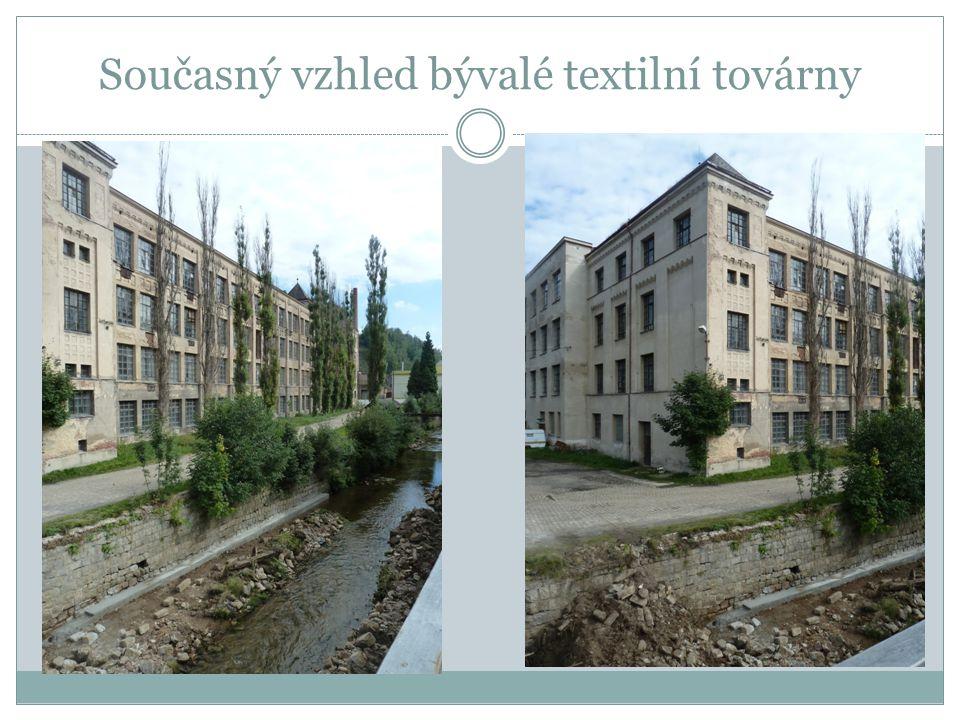 Současný vzhled bývalé textilní továrny