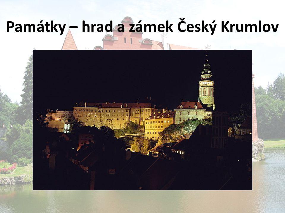 Památky – hrad a zámek Český Krumlov