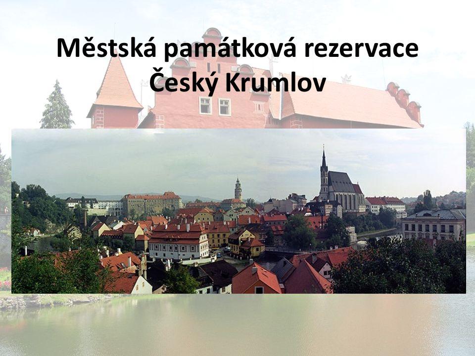 Městská památková rezervace Český Krumlov