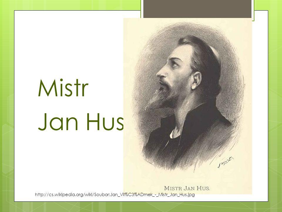 Mistr Jan Hus http://cs.wikipedia.org/wiki/Soubor:Jan_Vil%C3%ADmek_-_Mistr_Jan_Hus.jpg