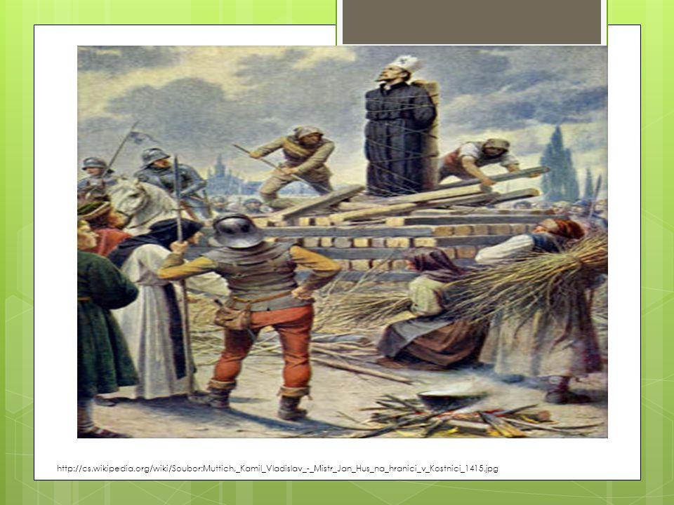 http://cs.wikipedia.org/wiki/Soubor:Muttich,_Kamil_Vladislav_-_Mistr_Jan_Hus_na_hranici_v_Kostnici_1415.jpg