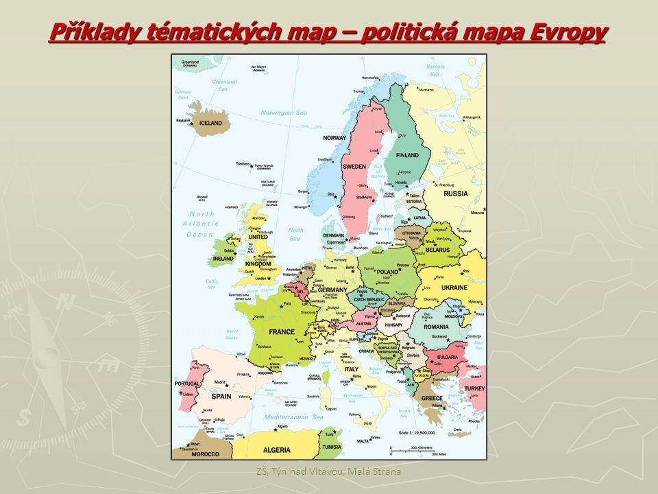 ZŠ, Týn nad Vltavou, Malá Strana Příklady tématických map – politická mapa Evropy