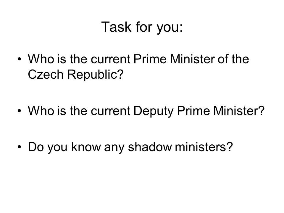 Task for you: Who is the current Prime Minister of the Czech Republic.