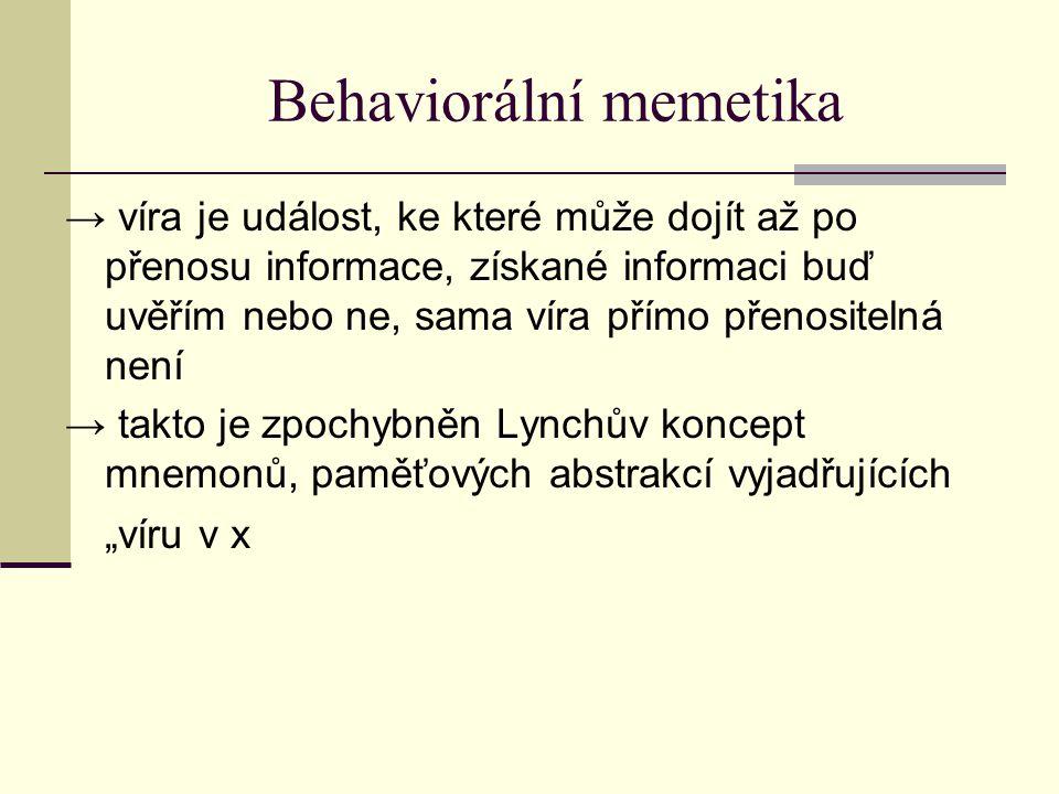 Kognitivní memetika podobně jako behaviorální memetika nepopírá existenci memů uvnitř mozku, pouze je vylučuje z oblasti vědeckého zájmu, ani kognitivní memetika nepopírá existenci kulturních replikátorů ve formě artefaktů Aaron Lynch → návrhuje novou vědeckou disciplínu – replikoniku, která by se měla zabývat všeobecnou replikátorovou teorií → v rámci ní jsou zkoumány i replikující se artefakty → artefakty nejsou memy a ani je neobsahují