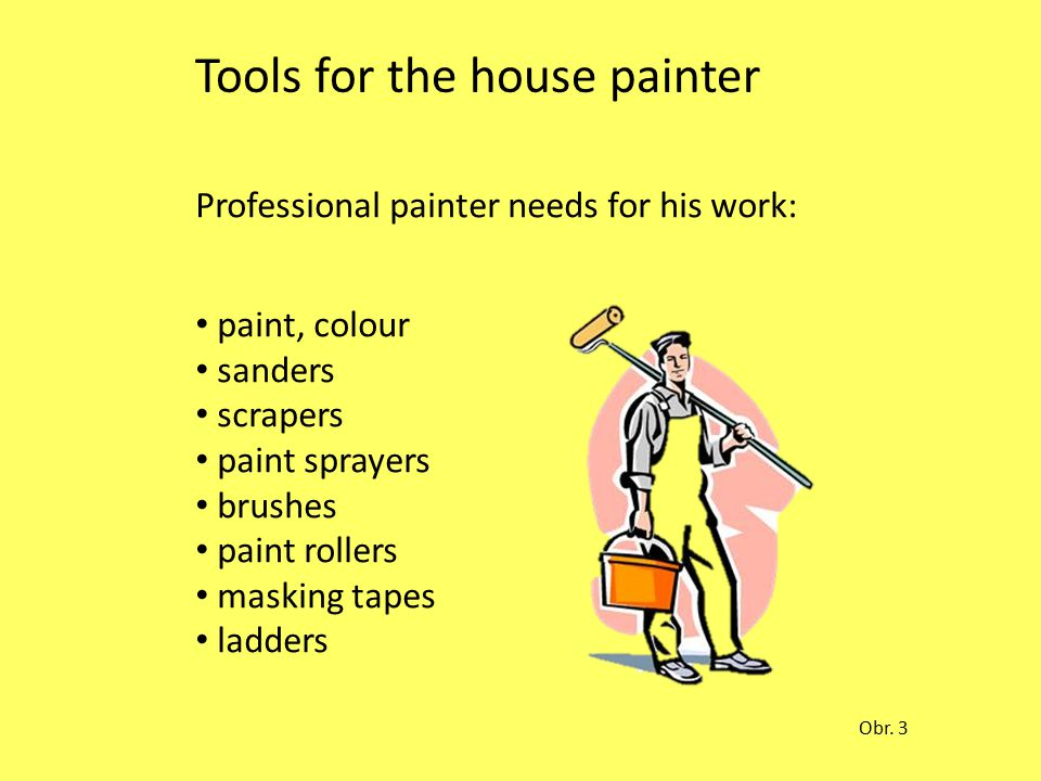 Tools for the house painter Professional painter needs for his work: paint, colour sanders scrapers paint sprayers brushes paint rollers masking tapes ladders Obr.