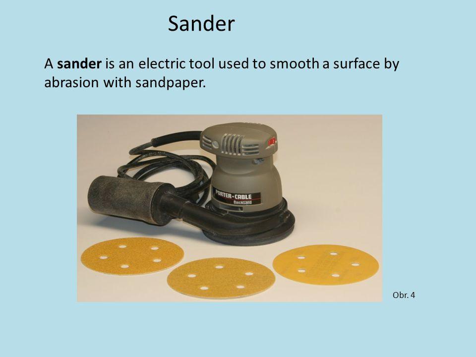 Scraper A scraper is a hand tool.