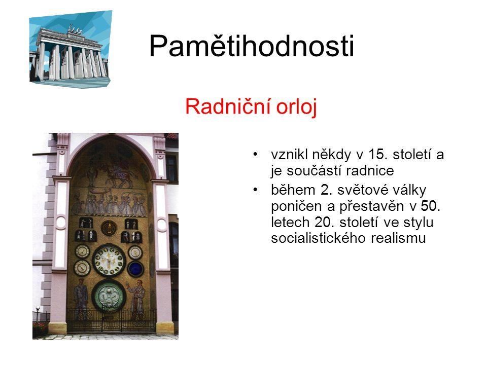 Pamětihodnosti vznikl někdy v 15.století a je součástí radnice během 2.