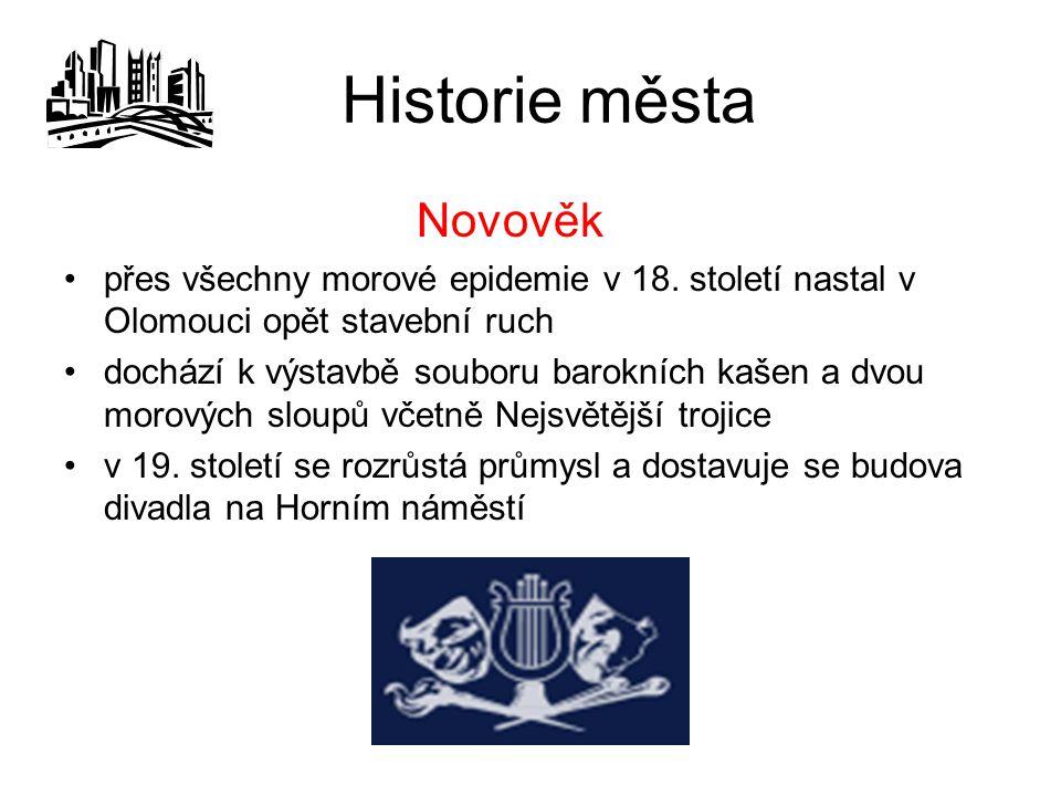Historie města Novověk přes všechny morové epidemie v 18.