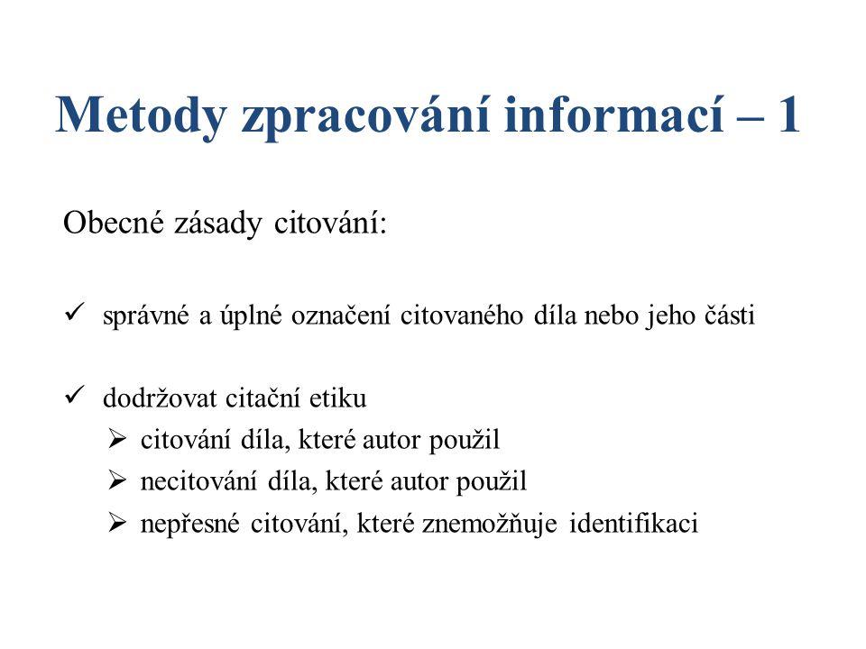 Metody zpracování informací – 1 datum vydání – povinný údaj 2008 u seriálových publikací 1997-2001 u elektronických publikací 2008-10-15 (rok-měsíc-den)